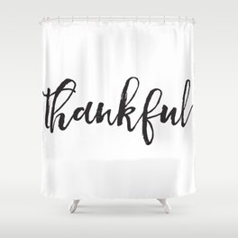 Thankful Shower Curtain