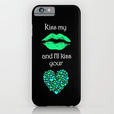 Kiss My Lips and I'll Kiss Your Heart (black) Slim Case iPhone 6s