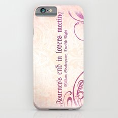 Journey's end - Shakespeare Love Quote iPhone 6s Slim Case