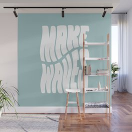 Make Waves Wall Mural