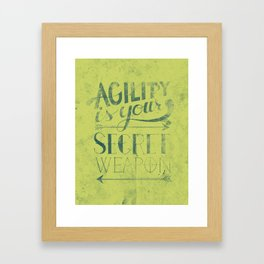 Agility is your secret weapon Framed Art Print