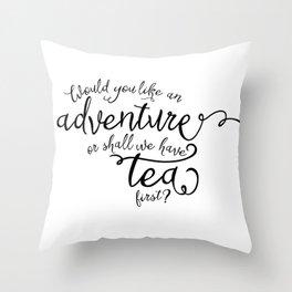 Adventure or tea Throw Pillow