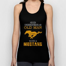 Never Underestimate An Old Man With A Mustang Unisex Tank Top