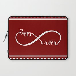 Anniversary Infinity Happy Union Laptop Sleeve