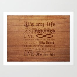 It's My Life Art Print