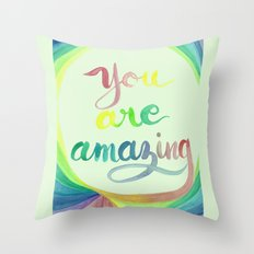 You Are Amazing - Rainbow Throw Pillow