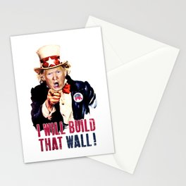 Donald Trump I will build that wall ! Stationery Cards