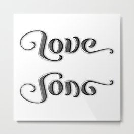 LOVE SONG ambigram Metal Print