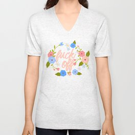 A Flowery Fuck Off To You Unisex V-Neck