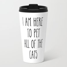 Pet All The Cats Funny Quote Travel Mug