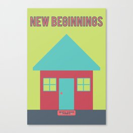What Are We For: New Beginnings Canvas Print