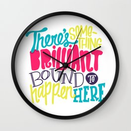 Bound To Happen Wall Clock
