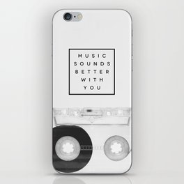 Music Sounds Better With You iPhone Skin
