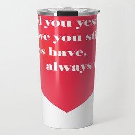 Love You Forever Travel Mug