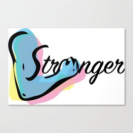 stronger design fitness musclulation Canvas Print