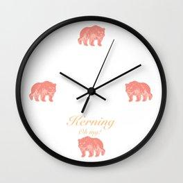 Kerning - Oh my! Wall Clock