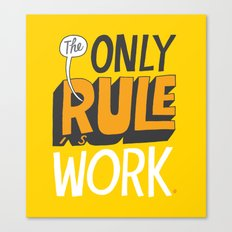 The Only Rule Canvas Print