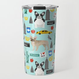 French Bulldog new york city tourist big apple dog breed pet friendly designs Travel Mug