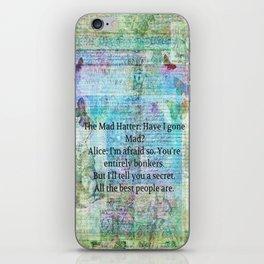 Alice in Wonderland BONKERS quote iPhone Skin