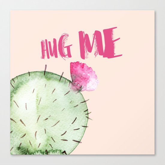 Hug me- Cactus and typography and watercolor Canvas Print