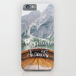 Live the Adventure - Adventure Awaits iPhone Case