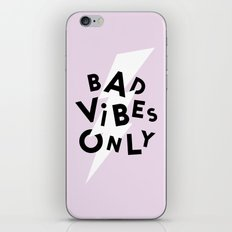 Bad Vibes Only iPhone & iPod Skin