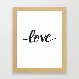 Love Black Framed Art Print