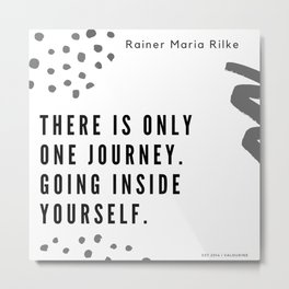 35    Rainer Maria Rilke Quotes 200830 Poem Poet Quote Philosophy Inspiring Motivating Motivational Metal Print