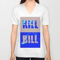 kill bill V-neck T-shirts featuring Kill Bill by Melis Kalpakçıoğlu