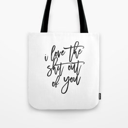 Love Sign,Love Quote,I Love You,I Love You More,Gift For Her,Gift For Him,Wall Art,Printable Art Tote Bag