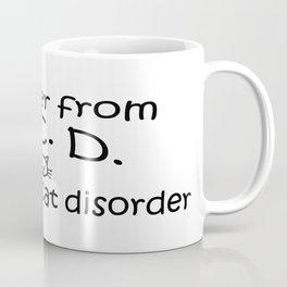 O.C.D. Obsessive Cat Disorder Coffee Mug