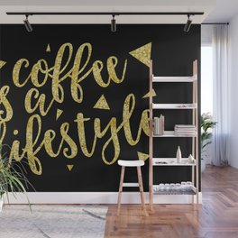 Text Art Gold COFFEE IS A LIFESTYLE Wall Mural