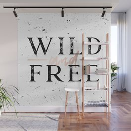Wild and Free Rose Gold on White Wall Mural