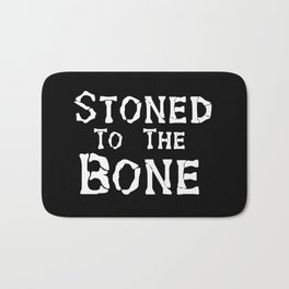 Stoned To the Bone Bath Mat