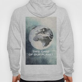 Take care of our planet #2 Hoody