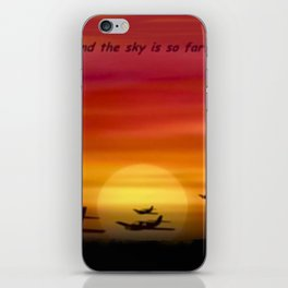 ...and the sky is so far. iPhone Skin