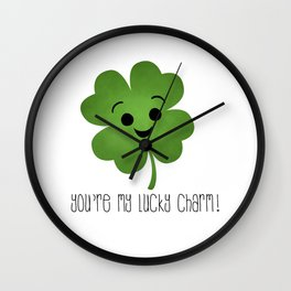 You're My Lucky Charm Wall Clock