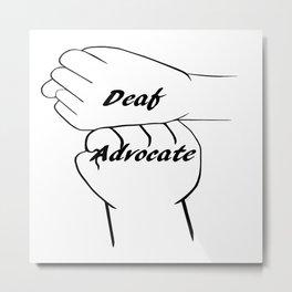 Deaf Advocate Metal Print