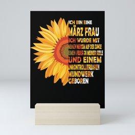ich bin eine März frau ich wurde mit meine nerzem auf der zunce eimen feuer in meiner seele Mini Art Print