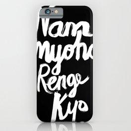 Nam Myoho Renge Kyo - Light on Dark iPhone Case