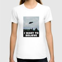 i want to believe T-shirts featuring I want to believe by SIMid