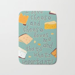 I love Cheese Cheese loves Me Bath Mat