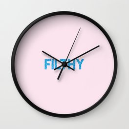 maximum filth Wall Clock