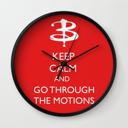 Go through the motions Wall Clock