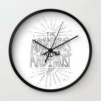 the mountains are calling Wall Clocks featuring The Mountains Are Calling by Sadie A. Design