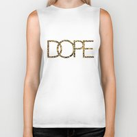dope Biker Tanks featuring Dope by Dizzy Moments