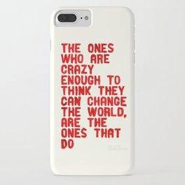 The Crazy Ones iPhone Case