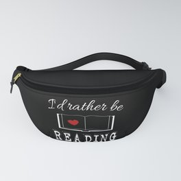 I'd rather be reading Fanny Pack