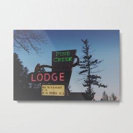 Pine Creek Lodge Metal Print