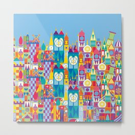 It's A Small World - Theme Park Inspired Metal Print